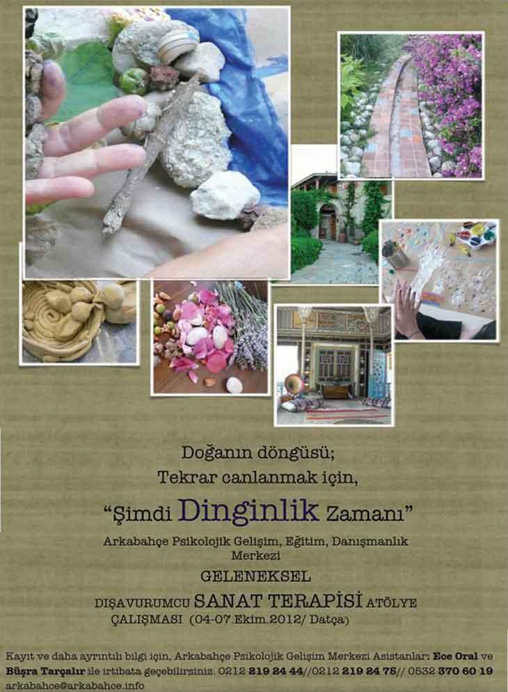 GELENEKSEL DIŞAVURUMCU SANAT TERAPİSİ ATÖLYE ÇALIŞMASI, 2012