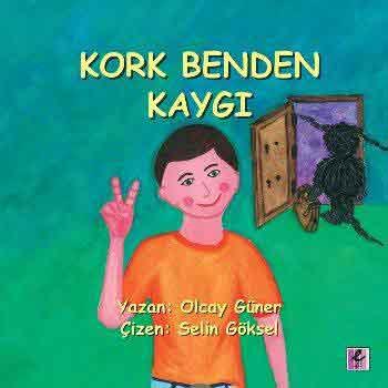 KORK BENDEN KAYGI