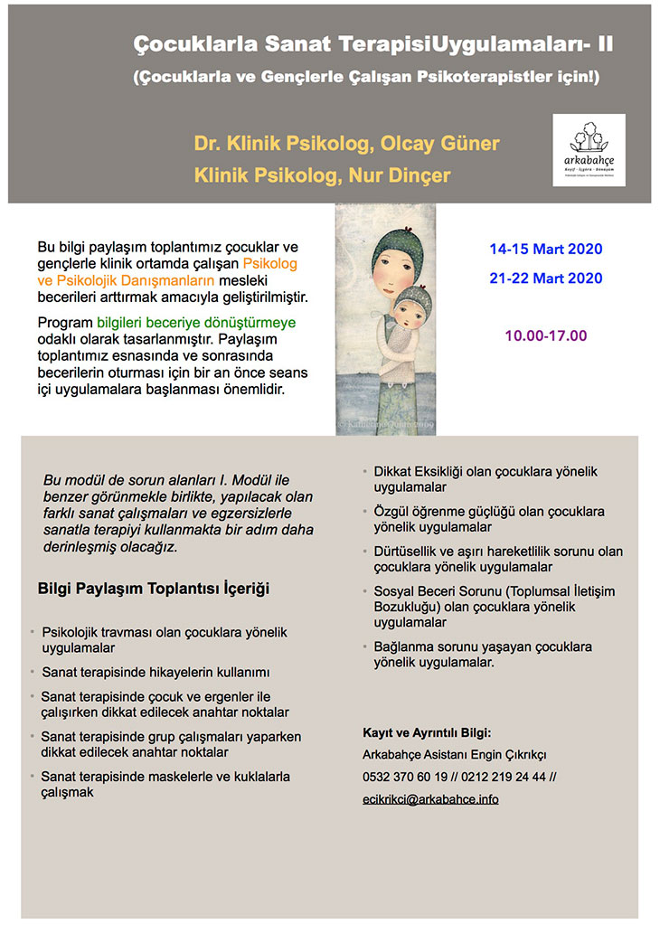 Çocuklarla Sanat Terapisi Uygulamaları-II                     (14-15 Mart 2020 / 21-22 Mart 2020)
